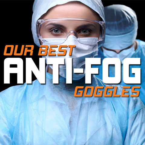 Find the Best Anti-Fog Goggles for You